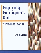Figuring foreigners out : a practical guide