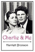 Charlie and me : a memoir