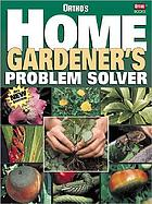 The Ortho home gardener's problem solver