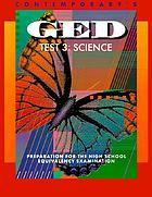 Contemporary's GED test 3 : science : preparation for the high school equivalency examination