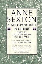 Anne Sexton : a self-portrait in letters