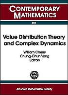 Value distribution theory and complex dynamics : proceedings of the special session on value distribution theory and complex dynamics held at the First Joint International Meeting of the American Mathematical Society and the Hong Kong Mathematical Society : Hong Kong, December 13-16, 2000