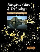 The European cities and technology reader : industrial to post-industrial city