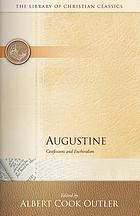 Augustine : Confessions and Enchiridion