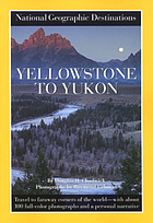 Yellowstone to Yukon