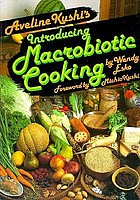 Aveline Kushi's introducing macrobiotic cooking