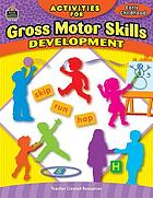 Activities for gross motor skill development