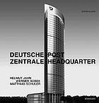 Post tower : Helmut Jahn, Werner Sobek, Matthias Schuler