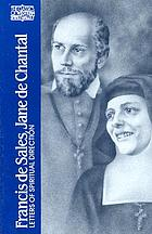 Francis de Sales, Jane de Chantal : letters of spiritual direction