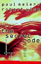 The secret code : a novel