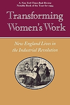 Transforming women's work : New England lives in the industrial revolution