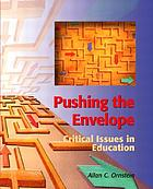 Pushing the envelope : critical issues in education