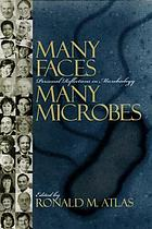 Many faces, many microbes : personal reflections in microbiology