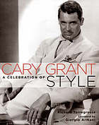 Cary Grant : a celebration of style