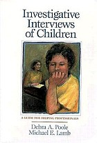 Investigative interviews of children : a guide for helping professionals