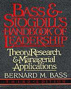 Bass & Stogdill's handbook of leadership : theory, research, and managerial applications