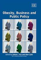 Obesity, business, and public policy