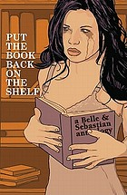 Put the book back on the shelf : a Belle and Sebastian anthology