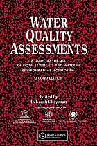 Water quality assessments a guide to the use of biota, sediments, and water in environmental monitoring