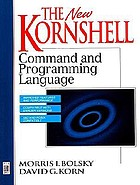 The new KornShell command and programming language