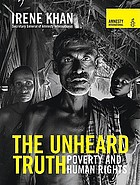 The unheard truth : poverty and human rights