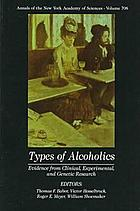 Types of alcoholics : evidence from clinical, experimental, and genetic research