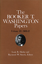 The Booker T. Washington papers. Volume 10, 1909-11