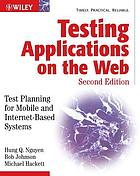 Testing applications on the Web : test planning for mobile and Internet-based systemsTesting applications on the Web test planning for Internet-based systems