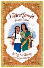 A taste of Serendib : a Sri Lankan cookbook