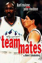 Teammates : Karl Malone and John Stockton