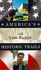 America's historic trails with Tom Bodett : companion to the public television series