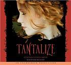 Tantalize