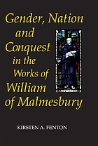 Gender, nation and conquest in the works of William of Malmesbury