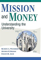 Mission and money : understanding the university