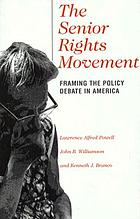 The senior rights movement : framing the policy debate in America