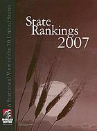 State rankings 2007 : a statistical view of the 50 United States