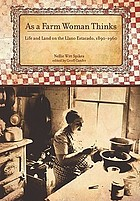 As a farm woman thinks : life and land on the Texas high plains, 1890-1960