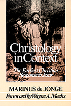 Christology in context : the earliest Christian response to Jesus