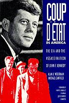 Coup d'état in America : the CIA and the assassination of John F. Kennedy