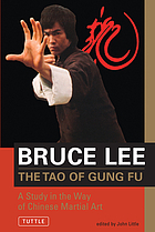 The tao of gung fu : a study in the way of Chinese martial art
