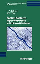 Spatial patterns : higher order models in physics and mechanics