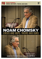 Noam Chomsky crisis and hope: theirs and ours