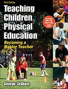 Teaching children physical education : becoming a master teacher