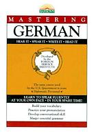 Mastering German Hear it, speak it, write it, read it