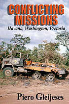 Conflicting missions : Havana, Washington, Pretoria