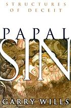 Papal sin : structures of deceit