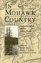 In Mohawk country : early narratives about native people