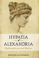 Hypatia of Alexandria : mathematician and martyr