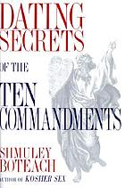 Dating secrets of the Ten commandments