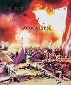 Horst Haack - Apocalypse : [ce catalogue a été publié à l'occasion de l'exposition Apocalypse, du 4 mars au 30 avril 2004], Topographie de l'Art, Paris
